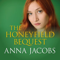 The Honeyfield Bequest - Anna Jacobs