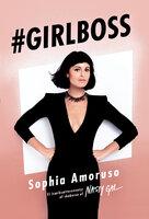 Girlboss - Sophia Amoruso