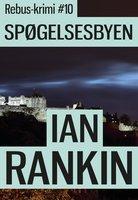 Spøgelsesbyen - Ian Rankin