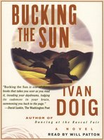 Bucking the Sun - Ivan Doig