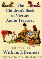 William J Bennett Children's Audio Treasury - William J. Bennett