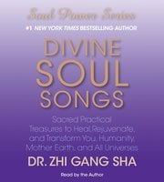 Divine Soul Songs - Zhi Gang Sha