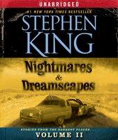 Nightmares & Dreamscapes, Volume II - Stephen King