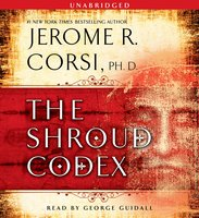 The Shroud Codex - Jerome R. Corsi (Ph.D.)