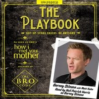 The Playbook: Suit up. Score chicks. Be awesome. - Barney Stinson