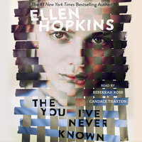 The You I've Never Known - Ellen Hopkins