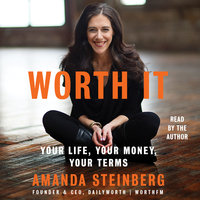 Worth It - Amanda Steinberg
