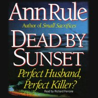 Dead by Sunset - Ann Rule