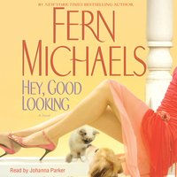 Hey, Good Looking - Fern Michaels