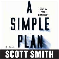 A Simple Plan - Scott Smith