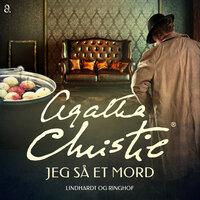 Jeg så et mord - Agatha Christie