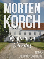 Kampen om Torndal - Morten Korch