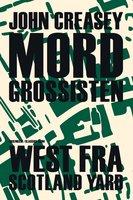 Mordgrossisten - John Creasey
