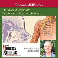 Human Anatomy: The Beauty of Form and Function - John K. Young