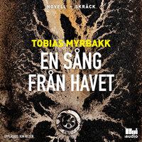 En sång från havet - Tobias Myrbakk