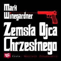 Zemsta Ojca Chrzestnego - Mark Winegardner
