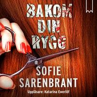 Bakom din rygg - Sofie Sarenbrant