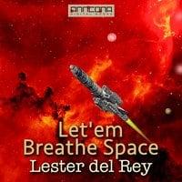 Let'em Breathe Space - Lester del Rey