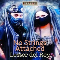 No Strings Attached - Lester del Rey