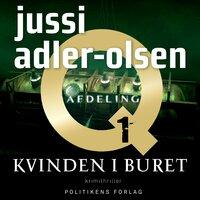 Kvinden i buret - Jussi Adler-Olsen
