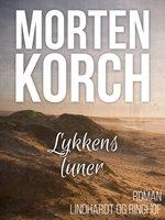 Lykkens luner - Morten Korch