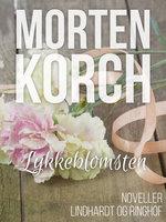 Lykkeblomsten - Morten Korch