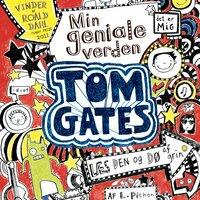 Tom Gates - Min geniale verden - Liz Pichon