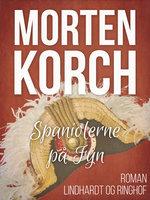 Spaniolerne på Fyn - Morten Korch