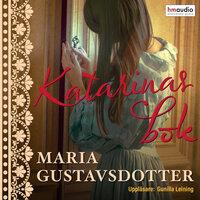 Katarinas bok - Maria Gustavsdotter