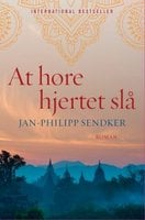 At høre hjertet slå - Jan-Philipp Sendker