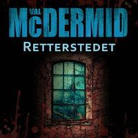 Retterstedet - Val McDermid