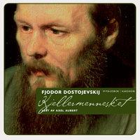 Kjellermennesket - Fjodor Dostojevskij