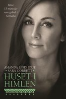 Huset i himlen - Amanda Lindhout, Sara Corbett