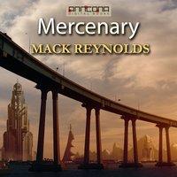 Mercenary - Mack Reynolds