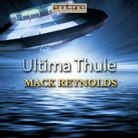 Ultima Thule - Mack Reynolds