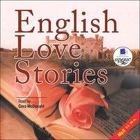 English Love Stories (на англ. языке) - К. Мэнсфилд,Д. Голсуорси