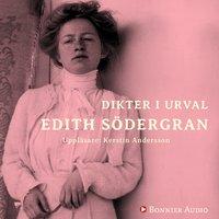 Dikter i urval - Edith Södergran