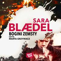 Bogini zemsty - Sara Blædel