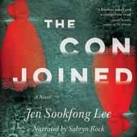 The Conjoined - Jen Sookfong Lee