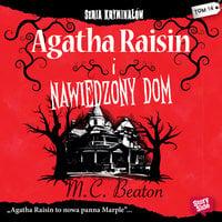 Agatha Raisin i nawiedzony dom - M.C. Beaton