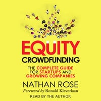 Equity Crowdfunding: The Complete Guide For Startups And Growing Companies - Nathan Rose