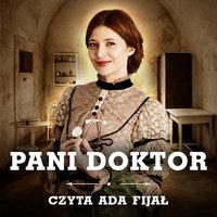 Pani doktor - S1E1 - Weronika Wierzchowska