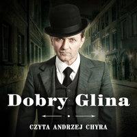 Dobry glina - S1E1 - Andrzej W. Sawicki