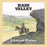 Rain Valley - Lauran Paine