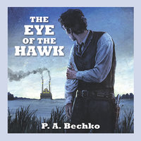 The Eye of the Hawk - P.A. Bechko