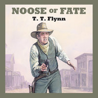 Noose of Fate - T.T. Flynn