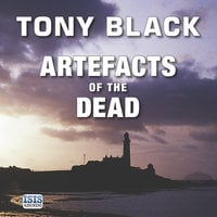 Artefacts of the Dead - Tony Black