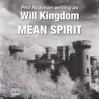 Mean Spirit - Will Kingdom