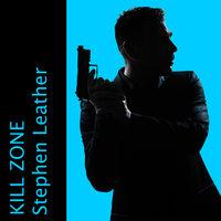 Kill Zone - Stephen Leather