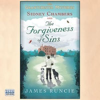 Sidney Chambers and the Forgiveness of Sins - James Runcie